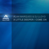 Alan Marques & DJ Lloyd - A Little Deeper