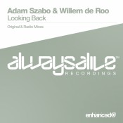 Adam Szabo & Willem de Roo - Looking Back
