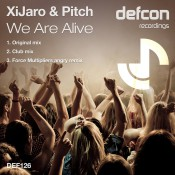XiJaro & Pitch - We Are Alive