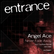 Angel Ace - Never Fade Away
