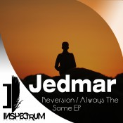 Jedmar - Reversion / Always The Same EP