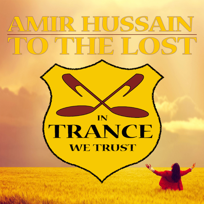 Amir Hussain - To The Lost