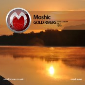 Moshic - Gold Rivers