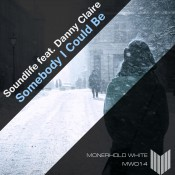 Soundlife feat. Danny Claire - Somebody I Could Be
