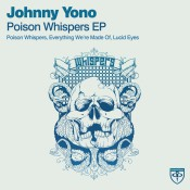 Johnny Yono - Poison Whispers EP