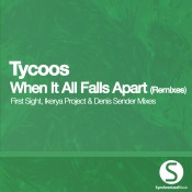 Tycoos - When It All Falls Apart (Remixes)