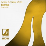 Swilow & Valery White - Mirrors