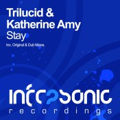 Trilucid & Katherine Amy - Stay