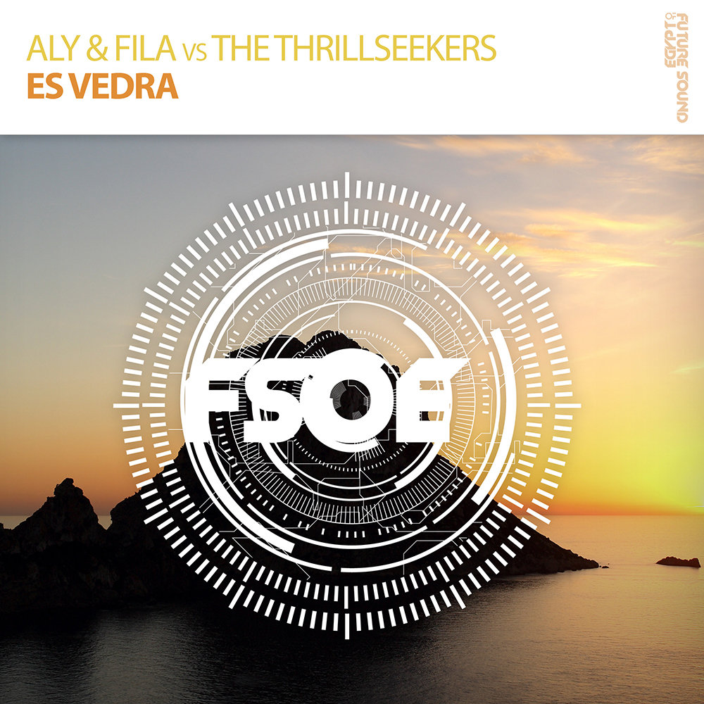 Aly & Fila vs The Thrillseekers - Es Vedra