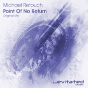 Michael Retouch - Point Of No Return