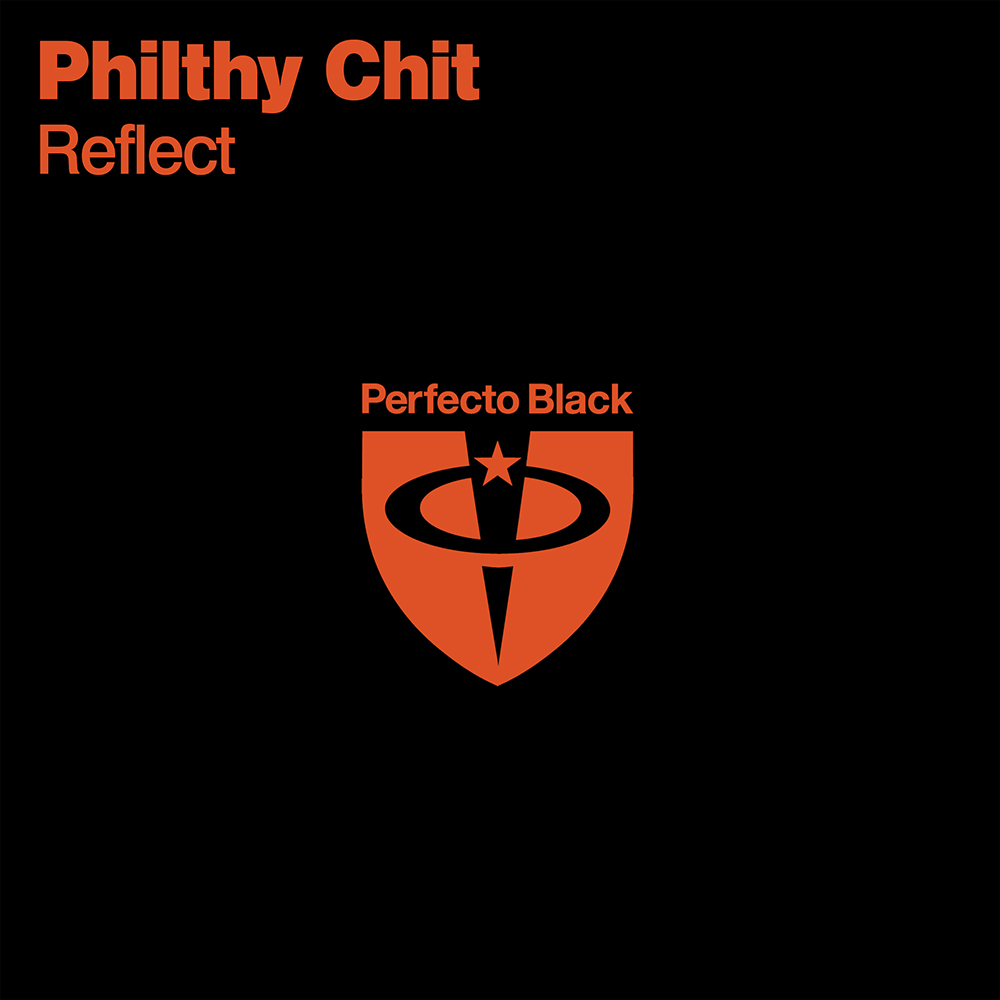 Philthy Chit - Reflect