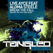 Live Ayce feat Aloma Steele - Break The Fall