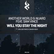 Another World & Nuaro feat. Sam Vince - Will You Stay the Night