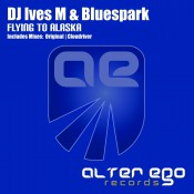 DJ Ives M & Bluespark - Flying To Alaska