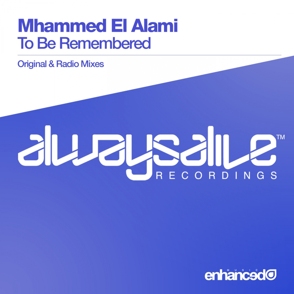 Mhammed El Alami - To Be Remembered