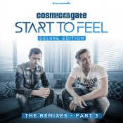 Cosmic Gate - Start To Feel (Deluxe Edition) - The Remixes - Part 3