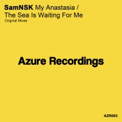 SamNSK - My Anastasia / The Sea Is Waiting For Me