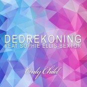 DedRekoning feat. Sophie Ellis-Bextor - Only Child
