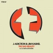 J-Adiction & Jim Kashel - The Sad Reality