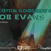 Rob Evans - The Crystal Clouds Show 080 [July-2015 Vocal Edition]