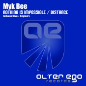 Myk Bee - Nothing Is Impossible / Distance