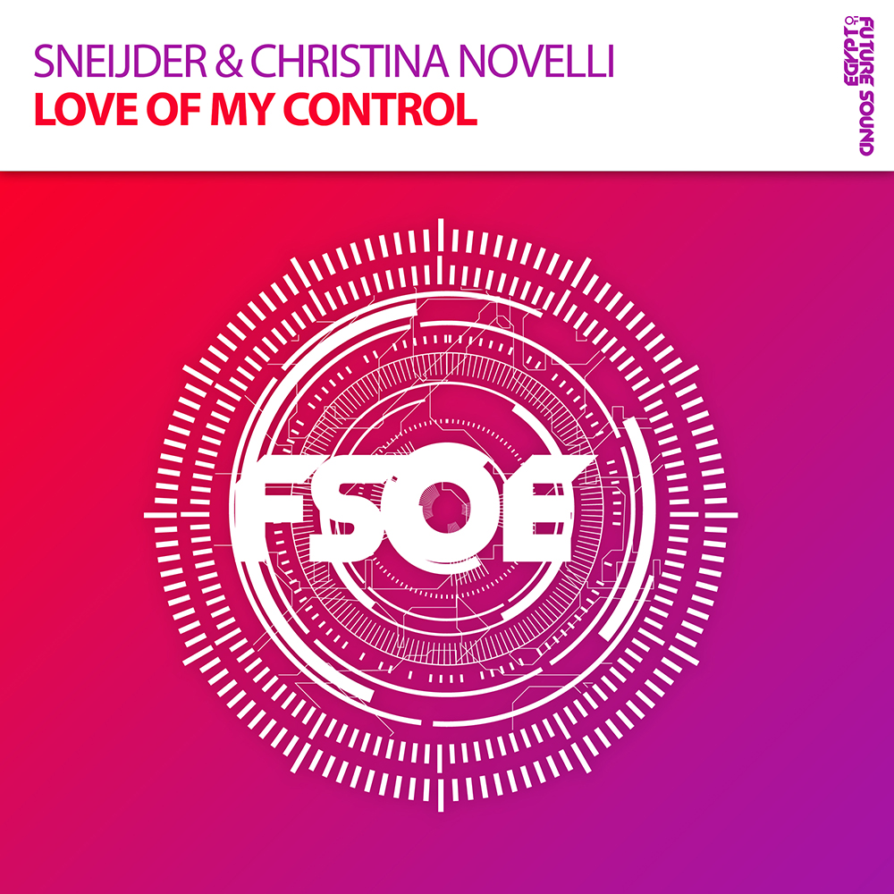 Sneijder & Christina Novelli - Love Of My Control