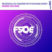 ReOrder & Lee Osborne with Roxanne Emery - Where You Hide