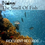INdee - The Smell Of Fish