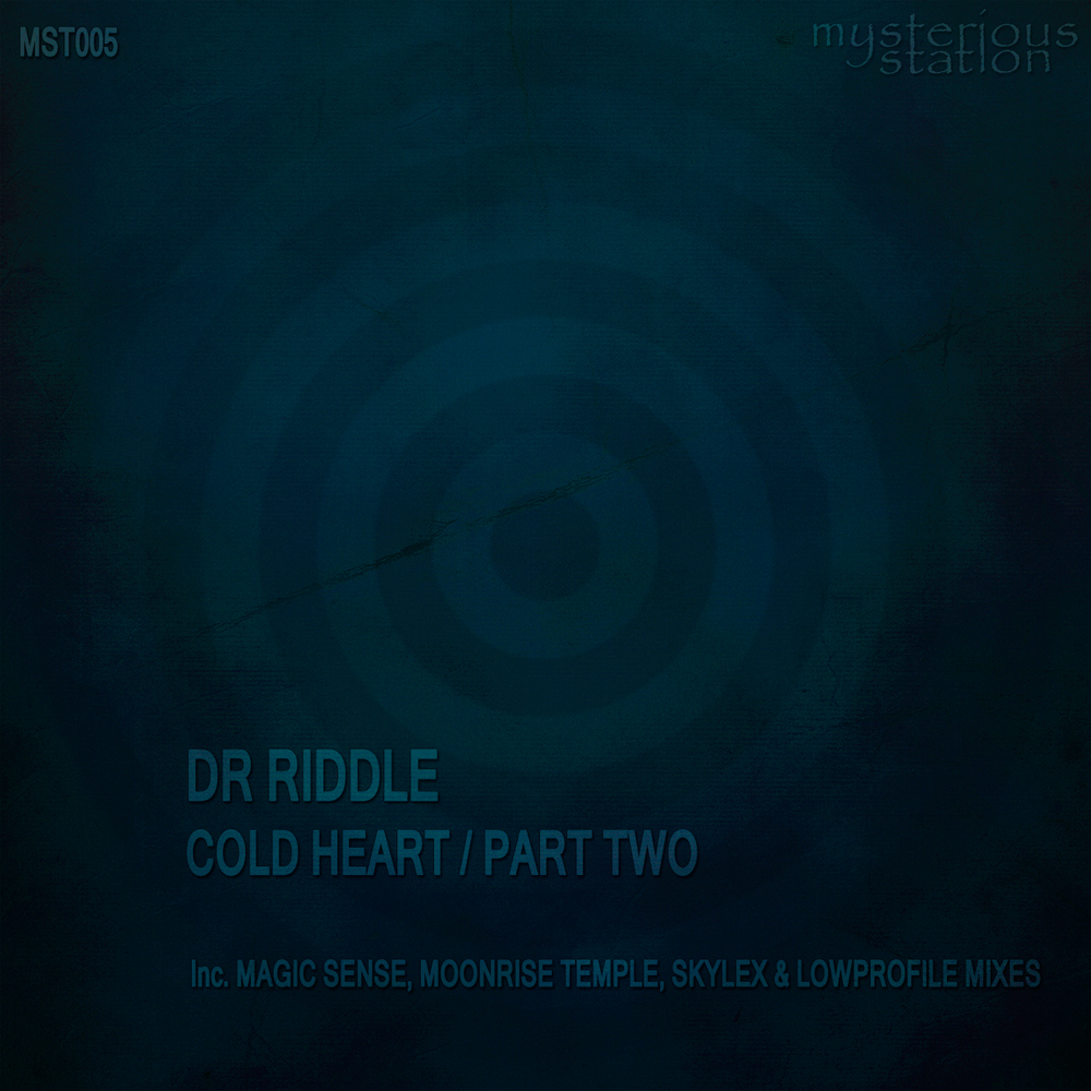 Dr Riddle - Cold Heart (Part Two)