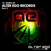 VA - Alter Ego Records: 10 Years, Pt. 2
