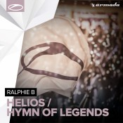 Ralphie B - Helios / Hymn Of Legends