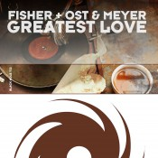 Fisher with Ost & Meyer - Greatest Love