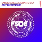 Dan Stone feat. Victoria Shersick - Only The Memories