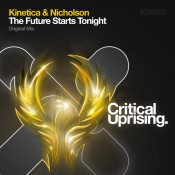 Kinetica & Nicholson - The Future Starts Tonight