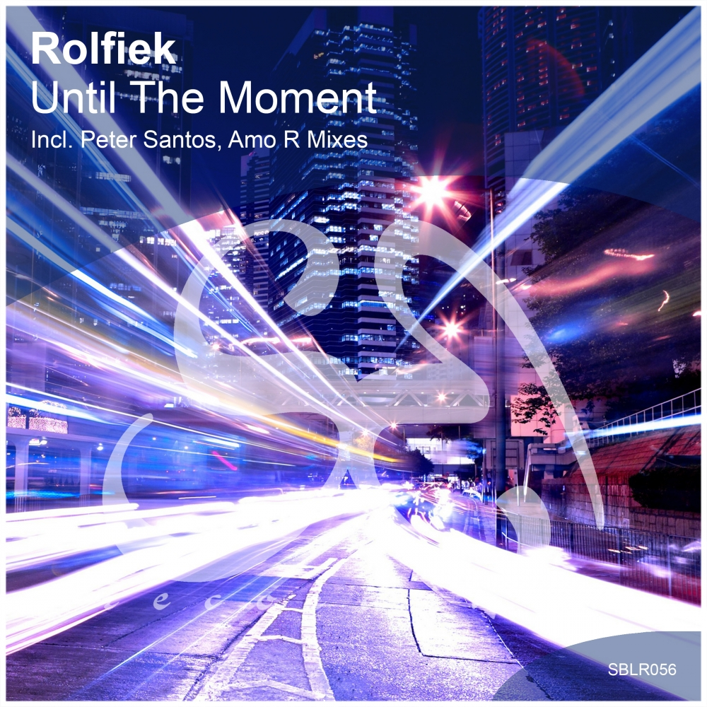 Rolfiek - Until The Moment