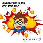 KUMO feat. City Island - Don't Look Back