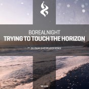 Borealnight - Trying To Touch The Horizon