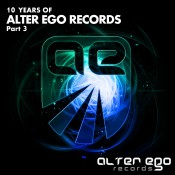 VA - Alter Ego Records: 10 Years, Pt. 3