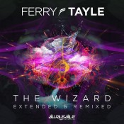 Ferry Tayle - The Wizard (Extended & Remixed)
