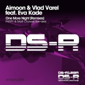Aimoon & Vlad Varel feat. Eva Kade - One More Night (Remixes)