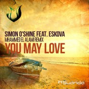 Simon O'Shine feat. Eskova - You May Love (Mhammed El Alami Remix)