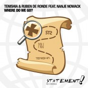 Tenishia & Ruben de Ronde feat. Nanje Nowack - Where Do We Go?