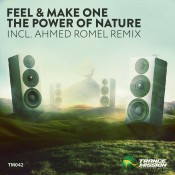 Feel & Make One - The Power Of Nature
