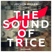 Jochen Miller - The Sound of Trice