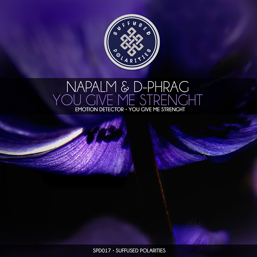 Napalm & d-phrag - You Give Me Strength