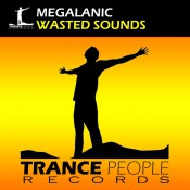 Megalanic - Wasted Sounds