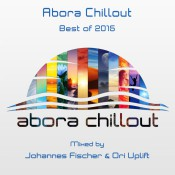 VA - Abora Chillout: Best of 2015 (Mixed by Johannes Fischer & Ori Uplift)