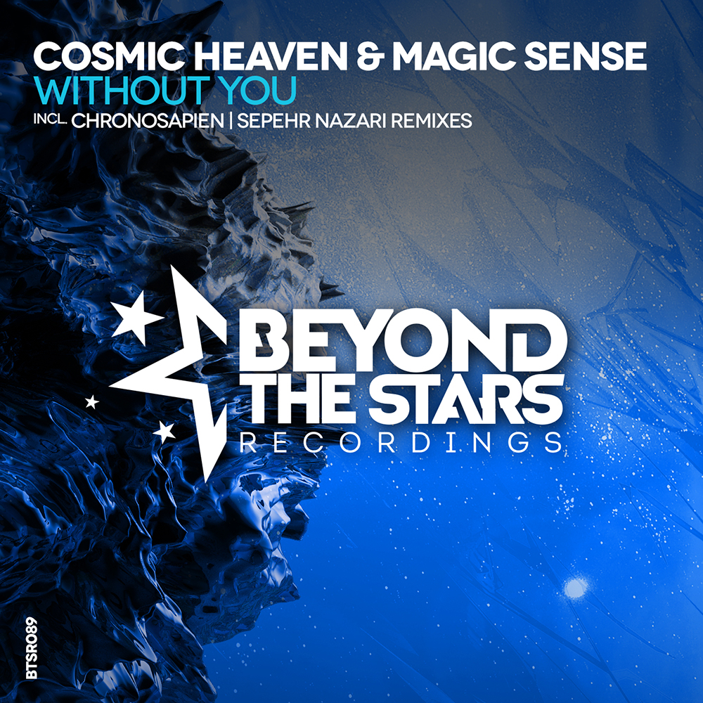 Cosmic Heaven & Magic Sense - Without You