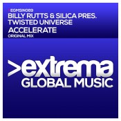 Billy Rutts & Silica pres. Twisted Universe - Accelerate
