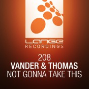 Vander & Thomas - Not Gonna Take This